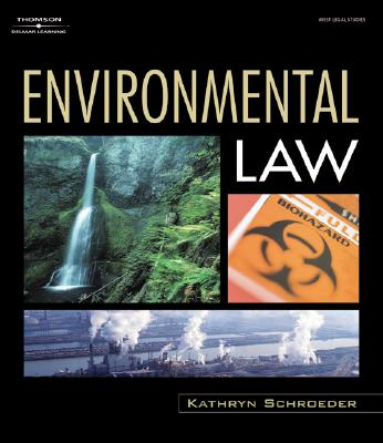 Environmental Law By Schroeder, Kathryn L.